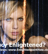Lucy: The Hit movie Lucy starring Scarlett Johansseon attempts to show enlightenment