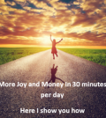 more joy and money for enlightenment and moksha