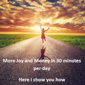 more joy and money for enlightenment and moksha